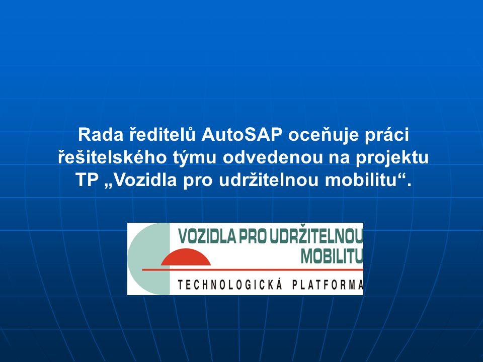 """Rada ředitelů AutoSAP oceňuje práci řešitelského týmu odvedenou na projektu TP """"Vozidla pro udržitelnou mobilitu ."""