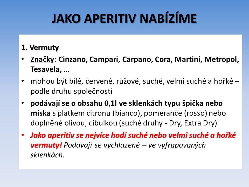 JAKO APERITIV NABÍZÍME 2.