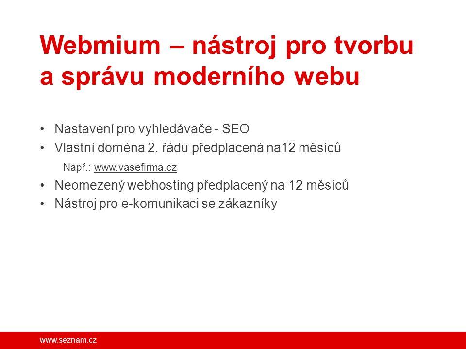 www.seznam.cz Webmium – nástroj pro tvorbu a správu moderního webu Nastavení pro vyhledávače - SEO Vlastní doména 2. řádu předplacená na12 měsíců Např
