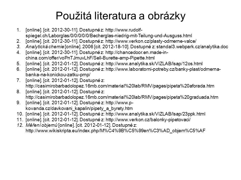 Použitá literatura a obrázky 1.[online].[cit. 2012-30-11].
