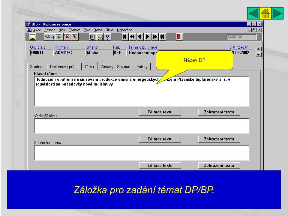 Záložka pro zadání témat DP/BP. Název DP