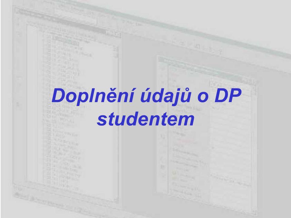 Doplnění údajů o DP studentem