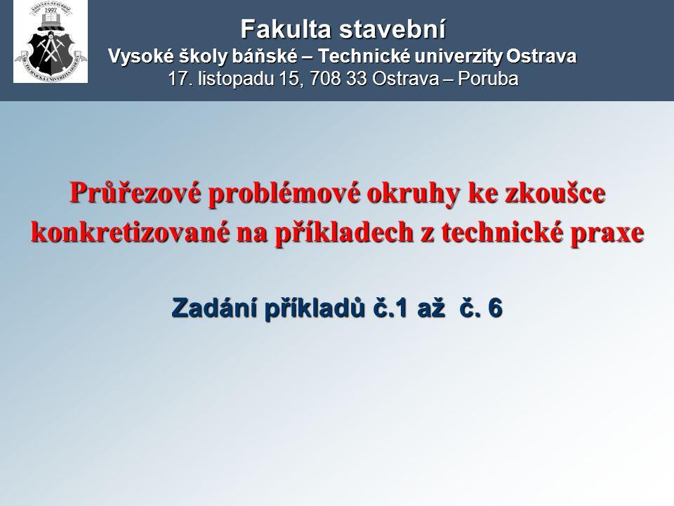 Fakulta stavební Vysoké školy báňské – Technické univerzity Ostrava 17.
