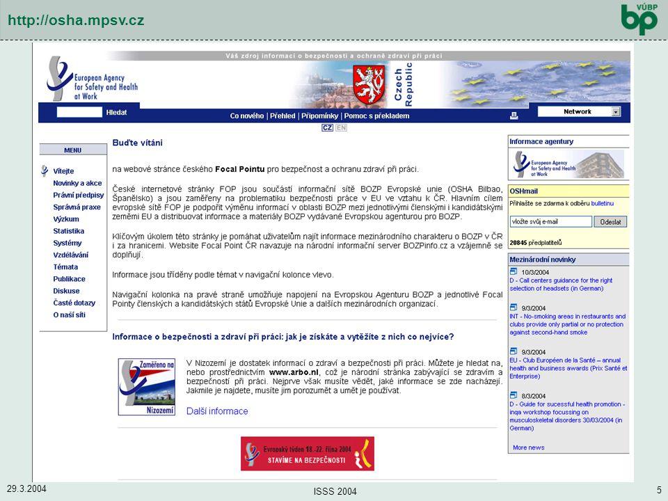 29.3.2004 ISSS 2004 5 http://osha.mpsv.cz