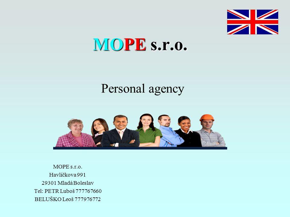 MOPE s.r.o. MOPE s.r.o. Personal agency MOPE s.r.o.