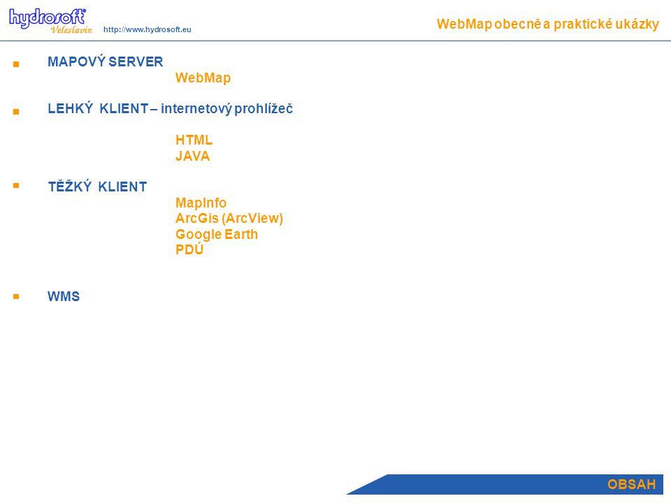 WebMap – EDITOR WebMap obecně a praktické ukázky http://www.hydrosoft.eu definice uživatelských knihoven pro vykreslování bodových objektů a legend funkce exportu/import pro sdílení mezi projekty  Správa mapy ikon