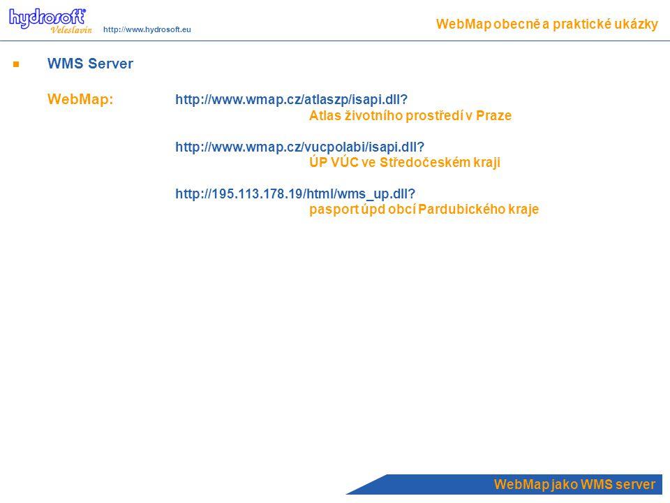 WebMap jako WMS server WMS Server WebMap: http://www.wmap.cz/atlaszp/isapi.dll.