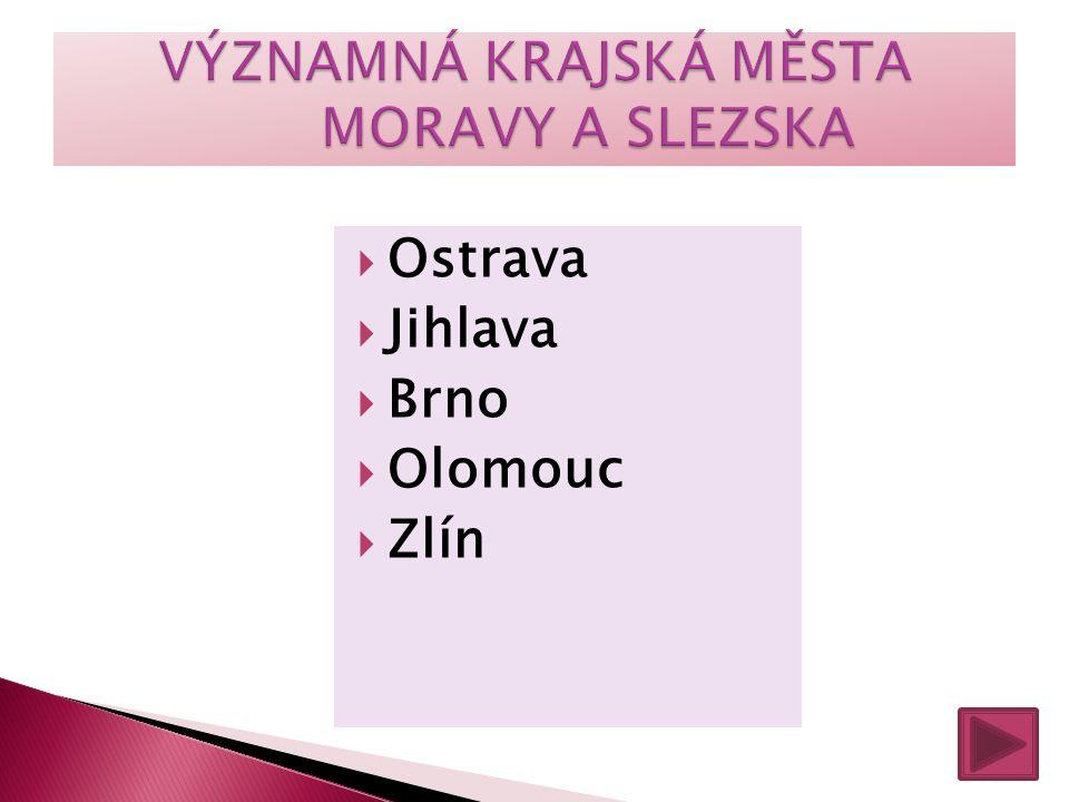  Ostrava  Jihlava  Brno  Olomouc  Zlín
