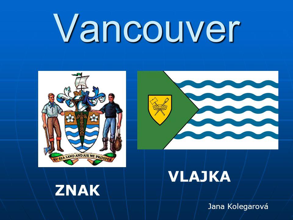 Vancouver VLAJKA ZNAK Jana Kolegarová