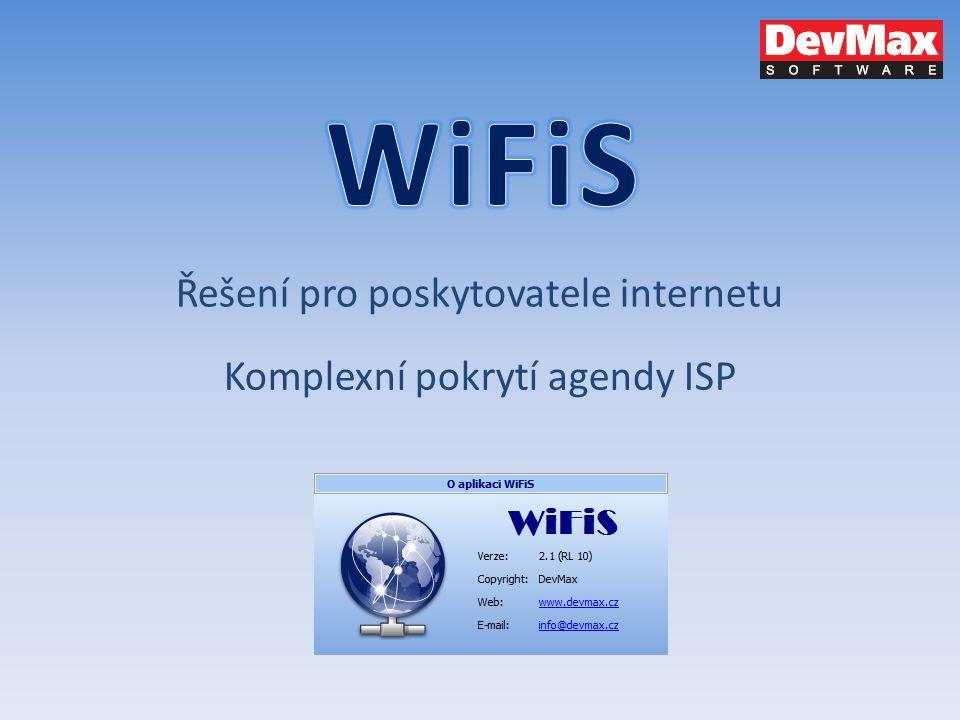 Řešení pro poskytovatele internetu Komplexní pokrytí agendy ISP