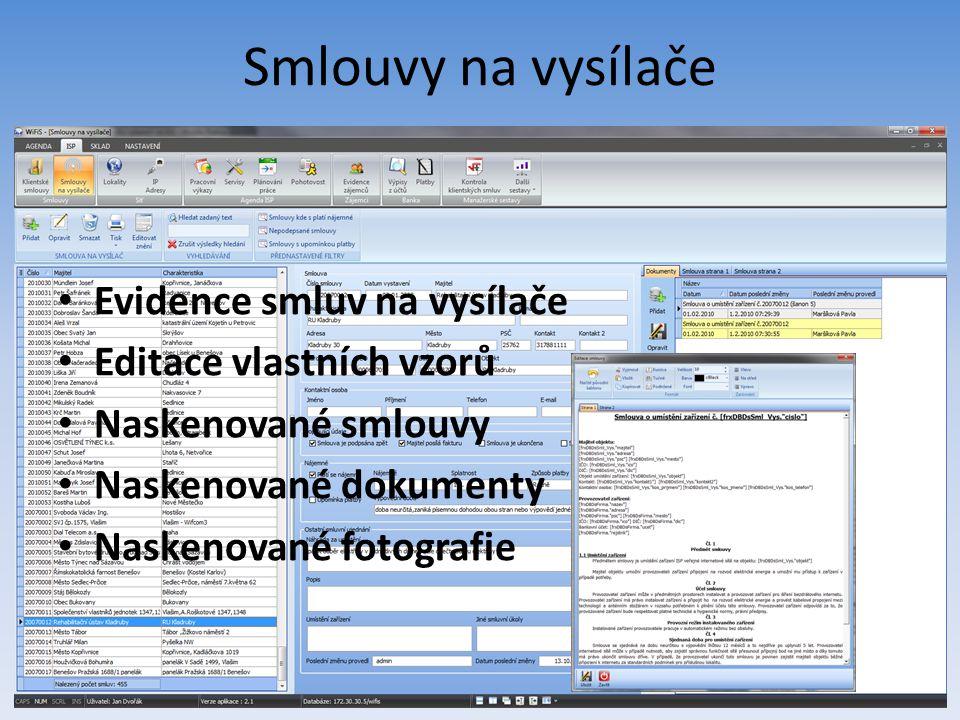 Smlouvy na vysílače Evidence smluv na vysílače Editace vlastních vzorů Naskenované smlouvy Naskenované dokumenty Naskenované fotografie