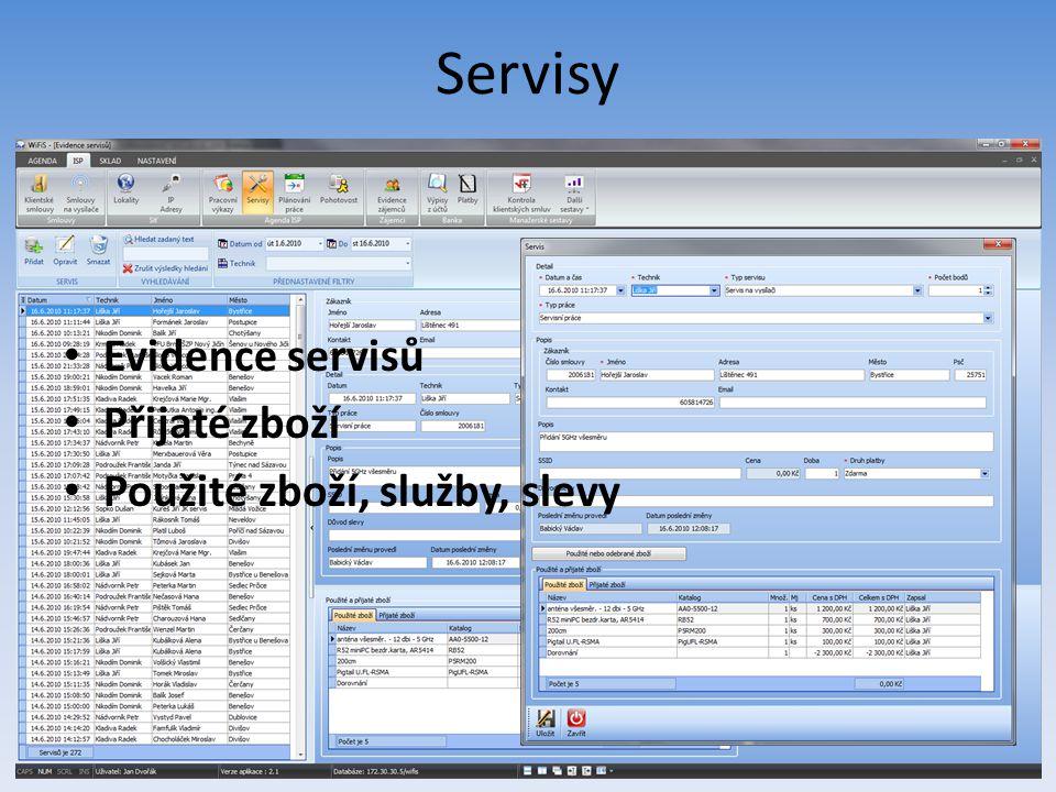 Servisy Evidence servisů Přijaté zboží Použité zboží, služby, slevy