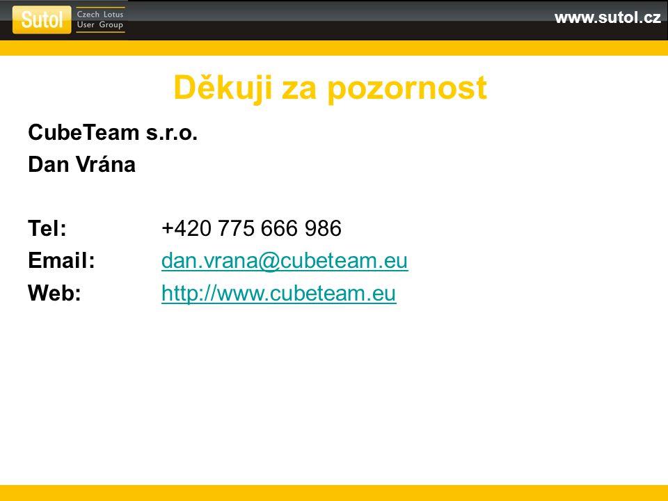www.sutol.cz Děkuji za pozornost CubeTeam s.r.o.