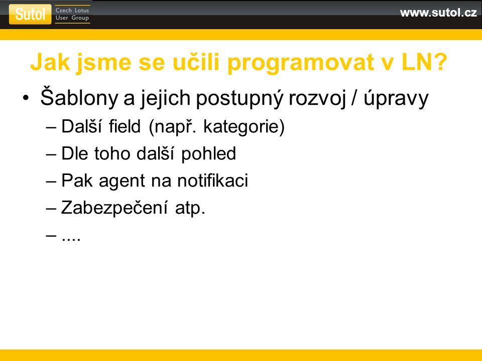 www.sutol.cz Šablony a jejich postupný rozvoj / úpravy –Další field (např.
