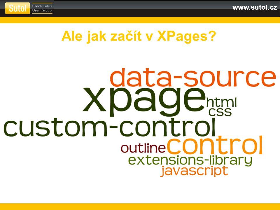 www.sutol.cz Ale jak začít v XPages