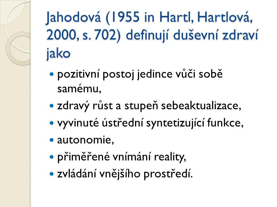 Jahodová (1955 in Hartl, Hartlová, 2000, s.