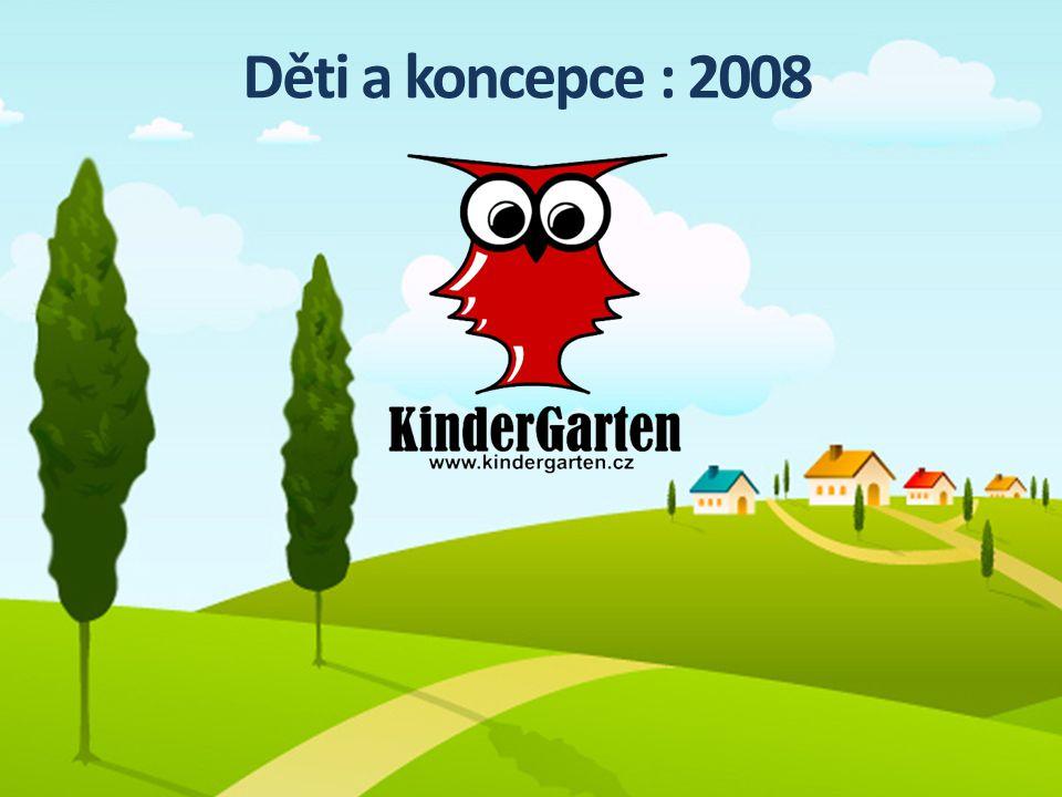 Děti a koncepce : 2008