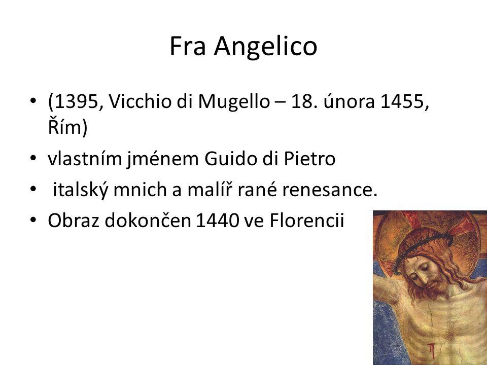 Fra Angelico (1395, Vicchio di Mugello – 18.