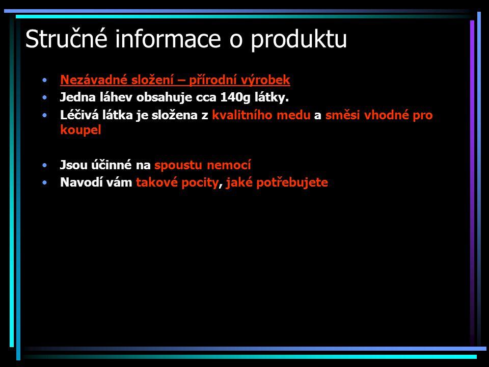 Stručné informace o produktu Nezávadné složení – přírodní výrobek Jedna láhev obsahuje cca 140g látky.