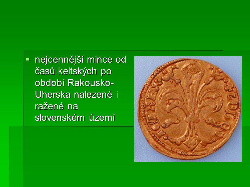  nejcennější mince od časů keltských po období Rakousko- Uherska nalezené i ražené na slovenském území