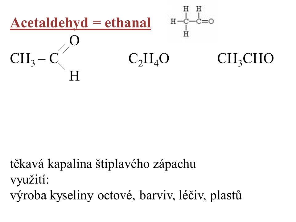 KETONY na charakteristickou skupinu (karbonylovou) se váží 2uhlovodíkové zbytky koncovka: - on