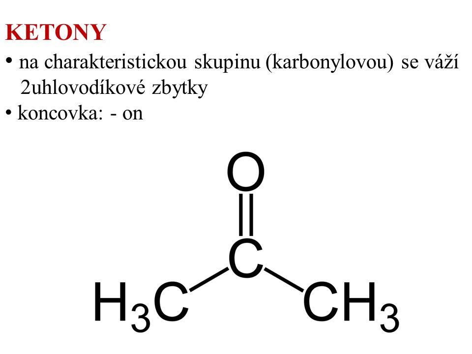 Aceton = propanon CH 3 – C – CH 3 CH 3 COCH 3 O těkavá kapalina charakteristického zápachu jeho výpary – nebezpečné + vzduch výbuch - zdraví škodlivé (mdloby, nevolnost…) využití: rozpouštědlo