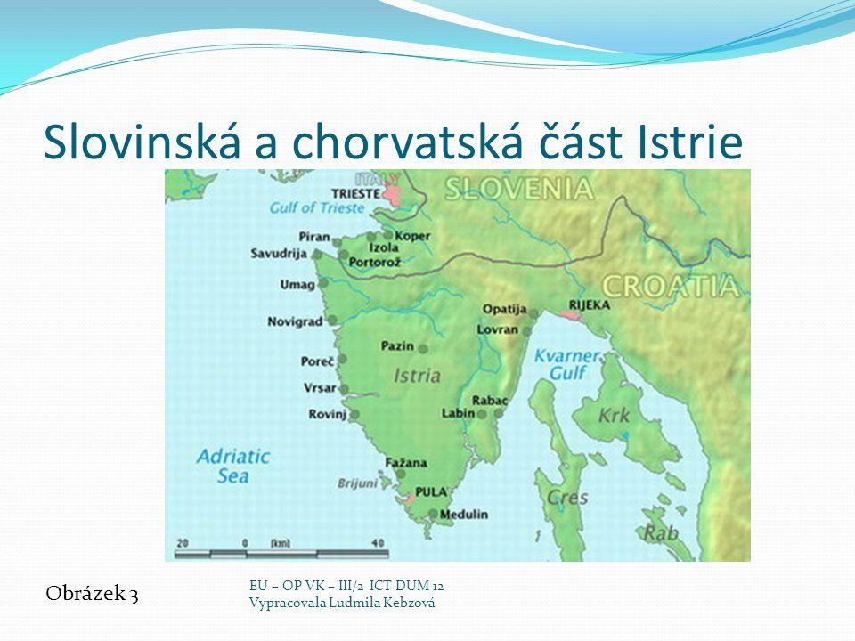 Povrch, vodstvo Pohoří Alpy Julské Alpy, nejvyšší hora Triglav - 2864m, nejvyšší vrchol Slovinska (triglavský NP) Karavanky Dinárské hory Vodstvo – Jaderské moře Řeky: Sáva, Soča Jezera: Bohinjské jezero (3,5 km²) a Bledské jezero (1,5 km²) – ledovcového původu EU – OP VK – III/2 ICT DUM 12 Vypracovala Ludmila Kebzová