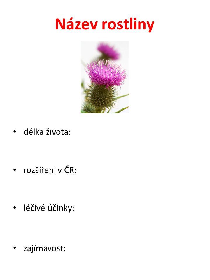 Zdroje informací (najdete na webové stránce školy) http://botanika.wendys.cz/ http://atlasbotani.eu/index.ph p?home http://atlasbotani.eu/index.ph p?home http://www.jvsystem.net/app1 9/Welcome.aspx http://www.jvsystem.net/app1 9/Welcome.aspx