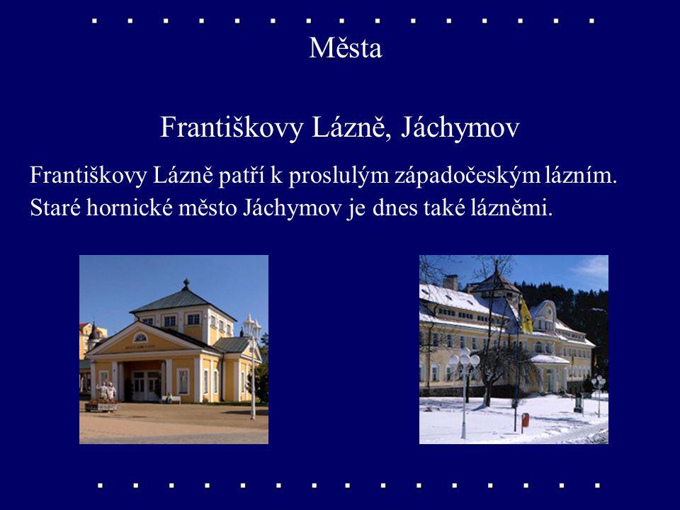 Města Karlovy Vary, Mariánské Lázně Dvě nejznámější lázeňská města s mnoha léčivými, často horkými prameny.