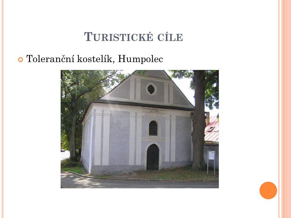 T URISTICKÉ CÍLE Toleranční kostelík, Humpolec