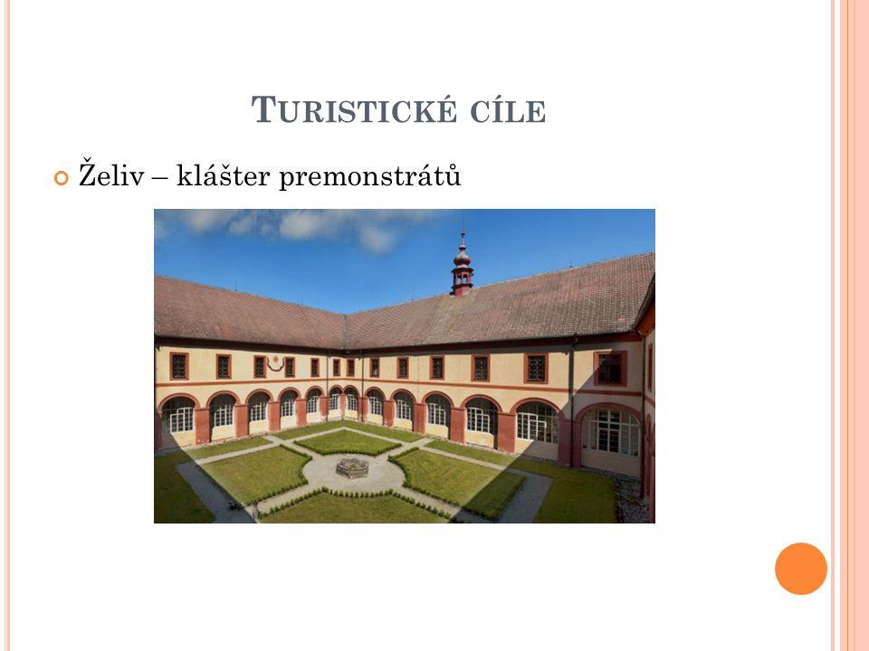 T URISTICKÉ CÍLE Želiv – klášter premonstrátů