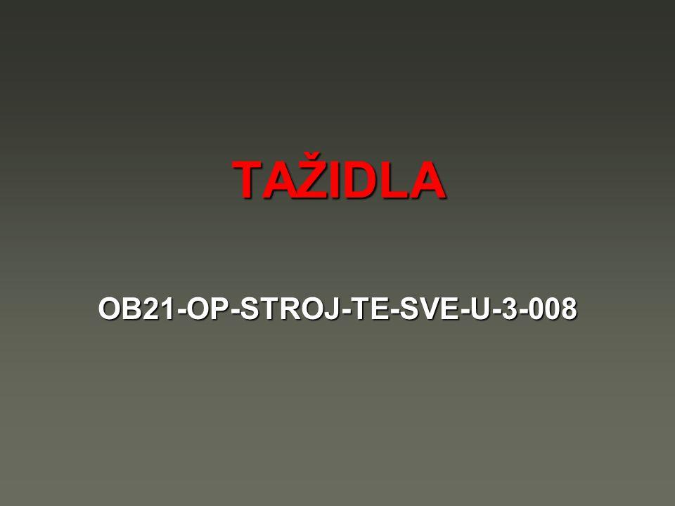 TAŽIDLA OB21-OP-STROJ-TE-SVE-U-3-008