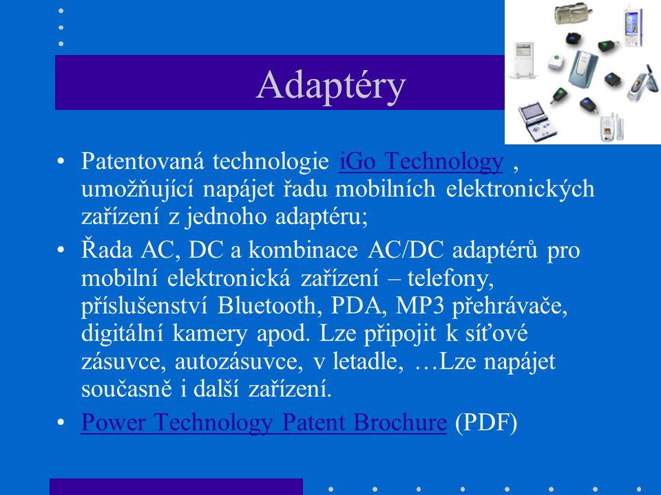Adaptéry Patentovaná technologie iGo Technology, umožňující napájet řadu mobilních elektronických zařízení z jednoho adaptéru;iGo Technology Řada AC,