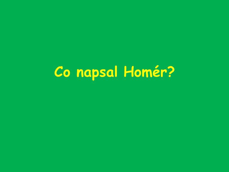 Co napsal Homér?