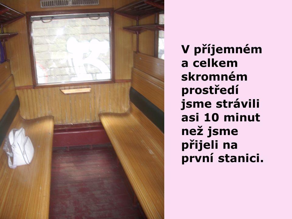 Tou je nádraží ve Vraném nad Vltavou.Je tu pro nás připravený seminář o páře.