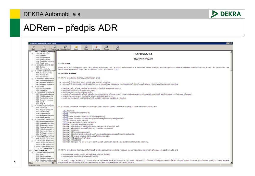 DEKRA Automobil a.s. ADRem - klasifikace 6
