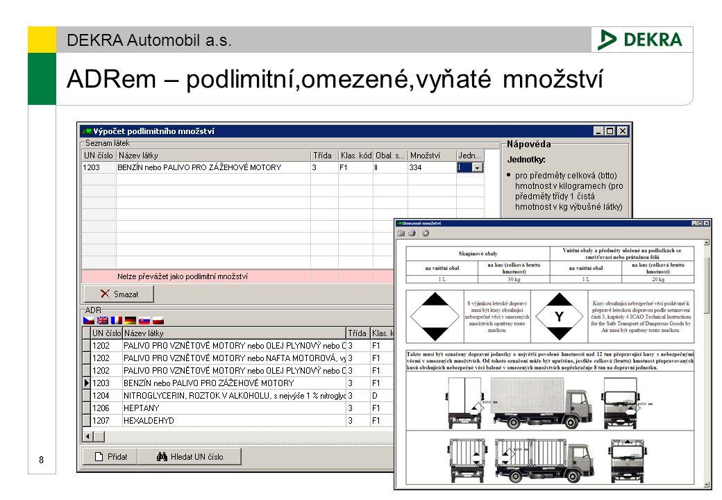 DEKRA Automobil a.s. ADRem – přepravní doklady 9