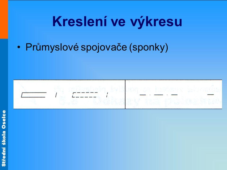 Střední škola Oselce Kreslení ve výkresu Průmyslové spojovače (sponky)