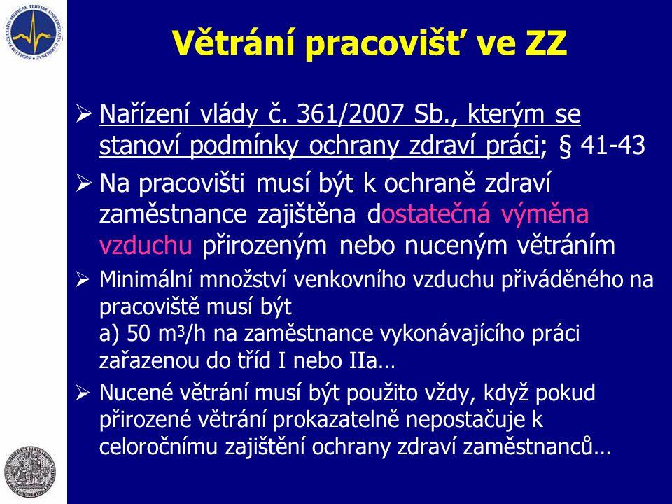  Nařízení vlády č. 361/2007 Sb., kterým se stanoví podmínky ochrany zdraví práci; § 41-43  Na pracovišti musí být k ochraně zdraví zaměstnance zajiš