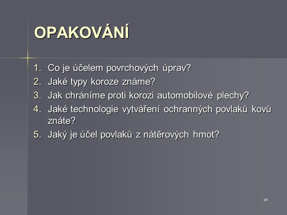 SCHÉMA ELEKTROFORE- TICKÉHO NANÁŠENÍ BAREV Obr. 5 Elektroforetické nanášení barev 17