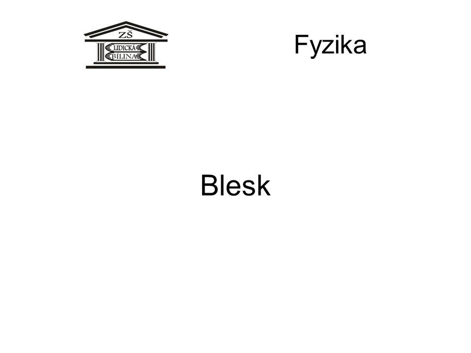 Blesk Fyzika
