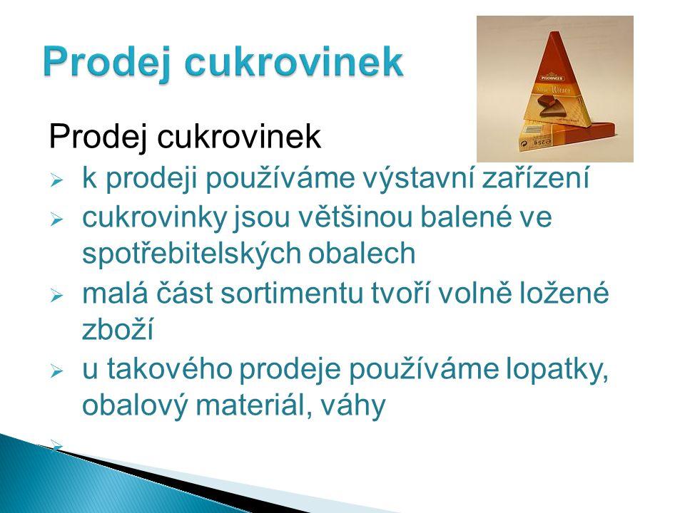České společnosti vyrábějící cukrovinky čokoládové i nečokoládové  Společnost NESTLÉ (Švýcarsko) vlastní 11 závodů v Čechách i na Moravě, nejznámější: Orion v Praze-Modřanech Zora v Olomouci Sfinx v Holešově