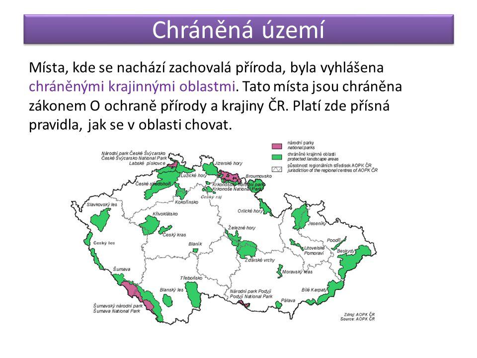 Chráněná území Místa, kde se nachází zachovalá příroda, byla vyhlášena chráněnými krajinnými oblastmi. Tato místa jsou chráněna zákonem O ochraně přír