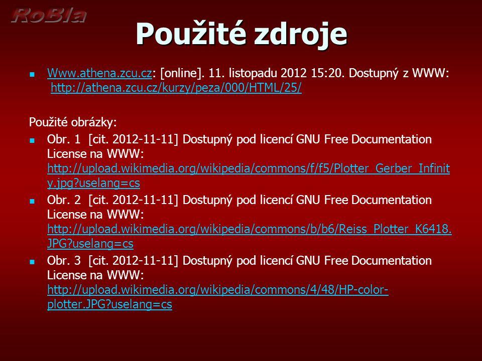Použité zdroje Www.athena.zcu.cz: [online]. 11. listopadu 2012 15:20. Dostupný z WWW: http://athena.zcu.cz/kurzy/peza/000/HTML/25/ Www.athena.zcu.czht