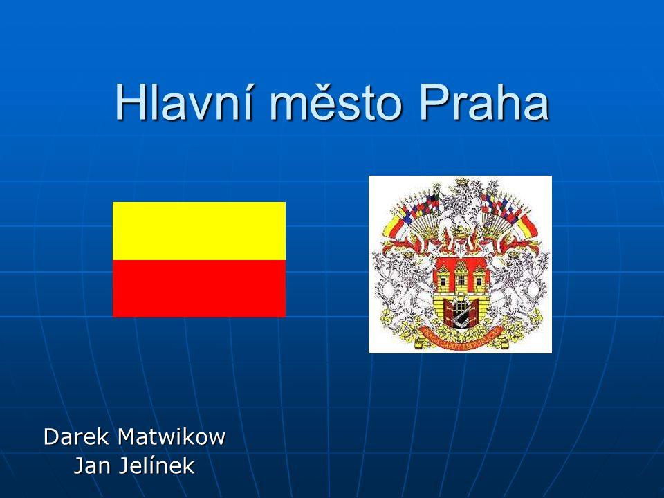 Hlavní město Praha Darek Matwikow Jan Jelínek