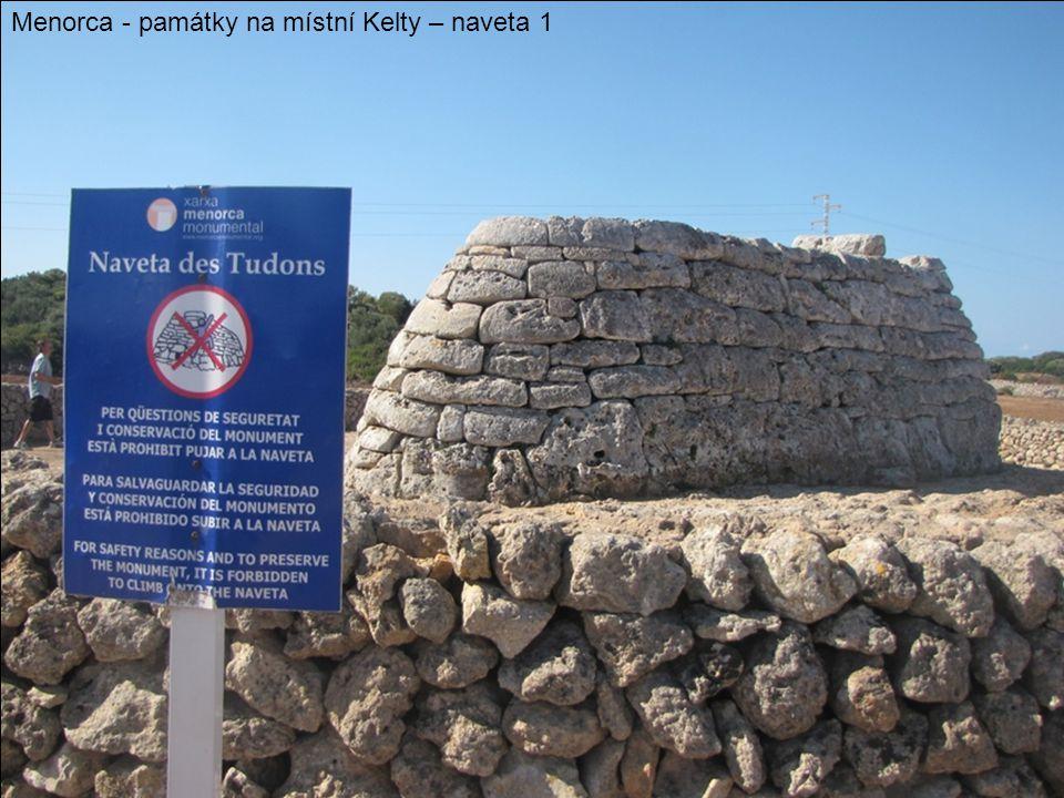Menorca - památky na místní Kelty – naveta 1