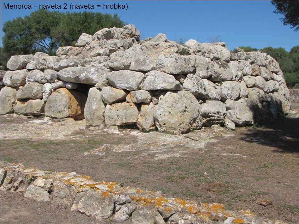 Menorca - naveta 2 (naveta = hrobka)