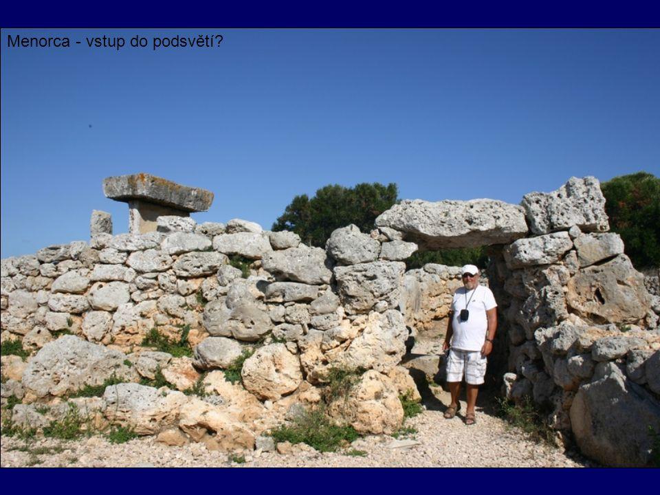 Menorca - vstup do podsvětí