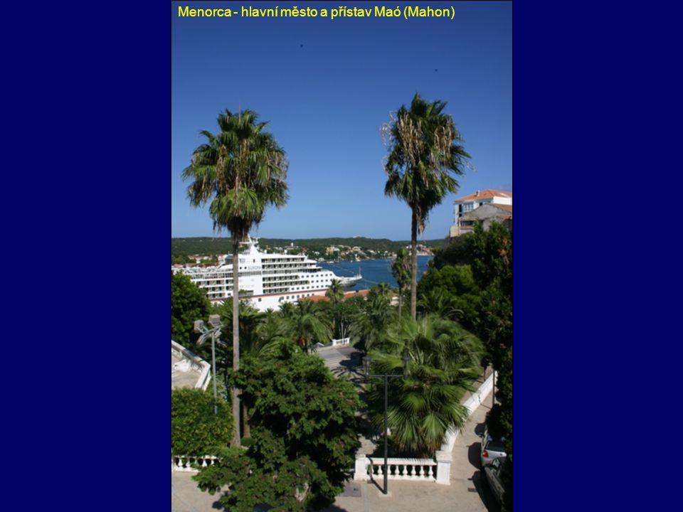 Menorca - hlavní město a přístav Maó (Mahon)