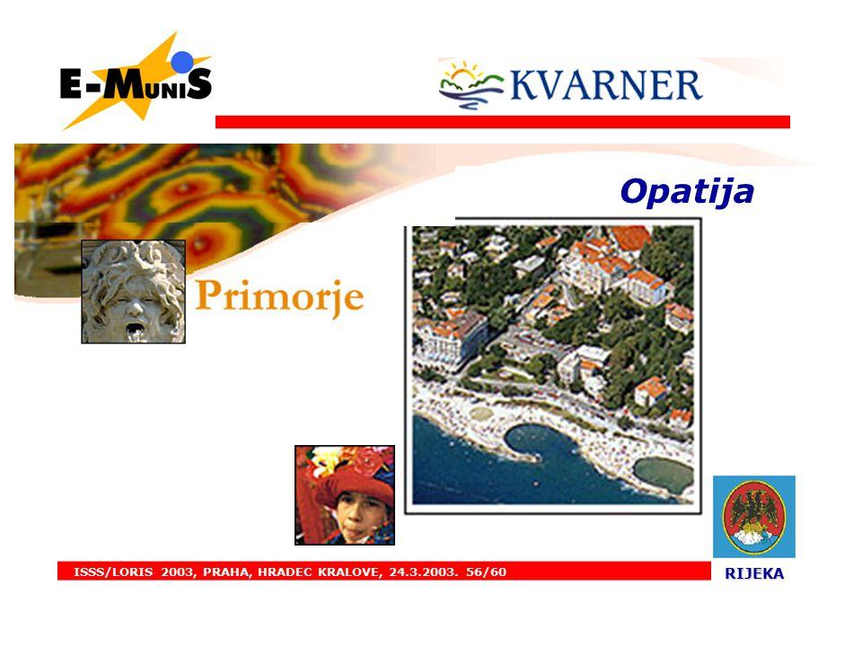 ISSS/LORIS 2003, PRAHA, HRADEC KRALOVE, 24.3.2003. 56/60 RIJEKA RIJEKA. Opatija